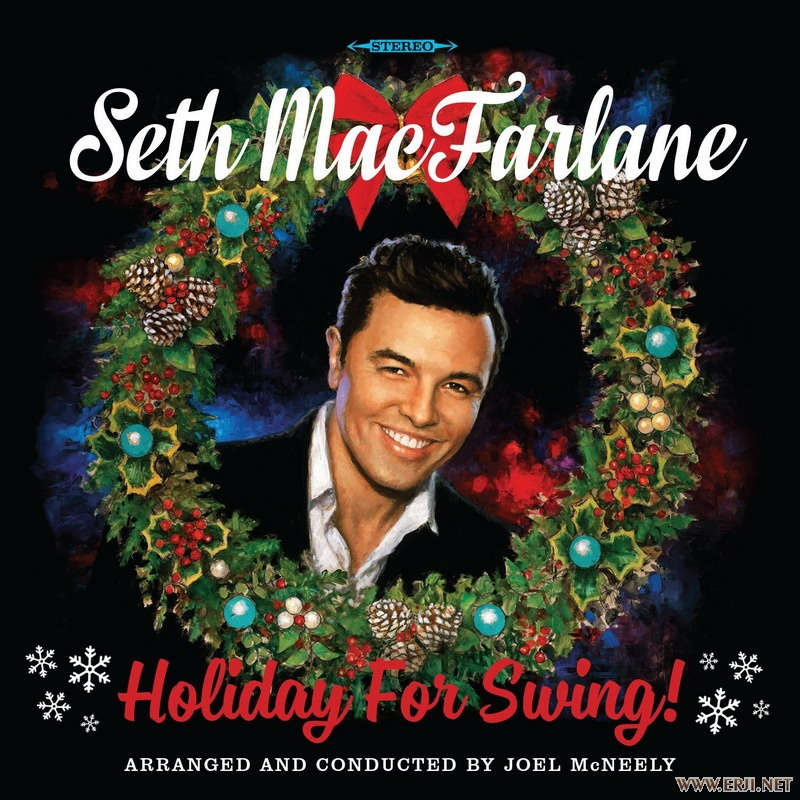 Seth MacFarlane - Holiday For Swing!.jpg